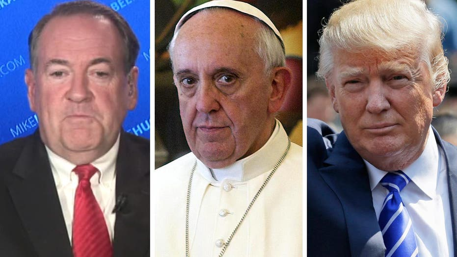 Huckabee: Unprecedented for a pope to weigh in on election