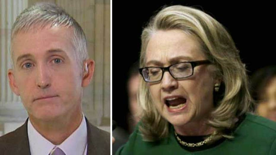 Rep. Trey Gowdy would 'love to subpoena Secretary Clinton'