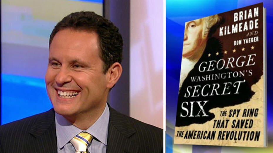 Kilmeade reveals story of 'George Washington's Secret Six'