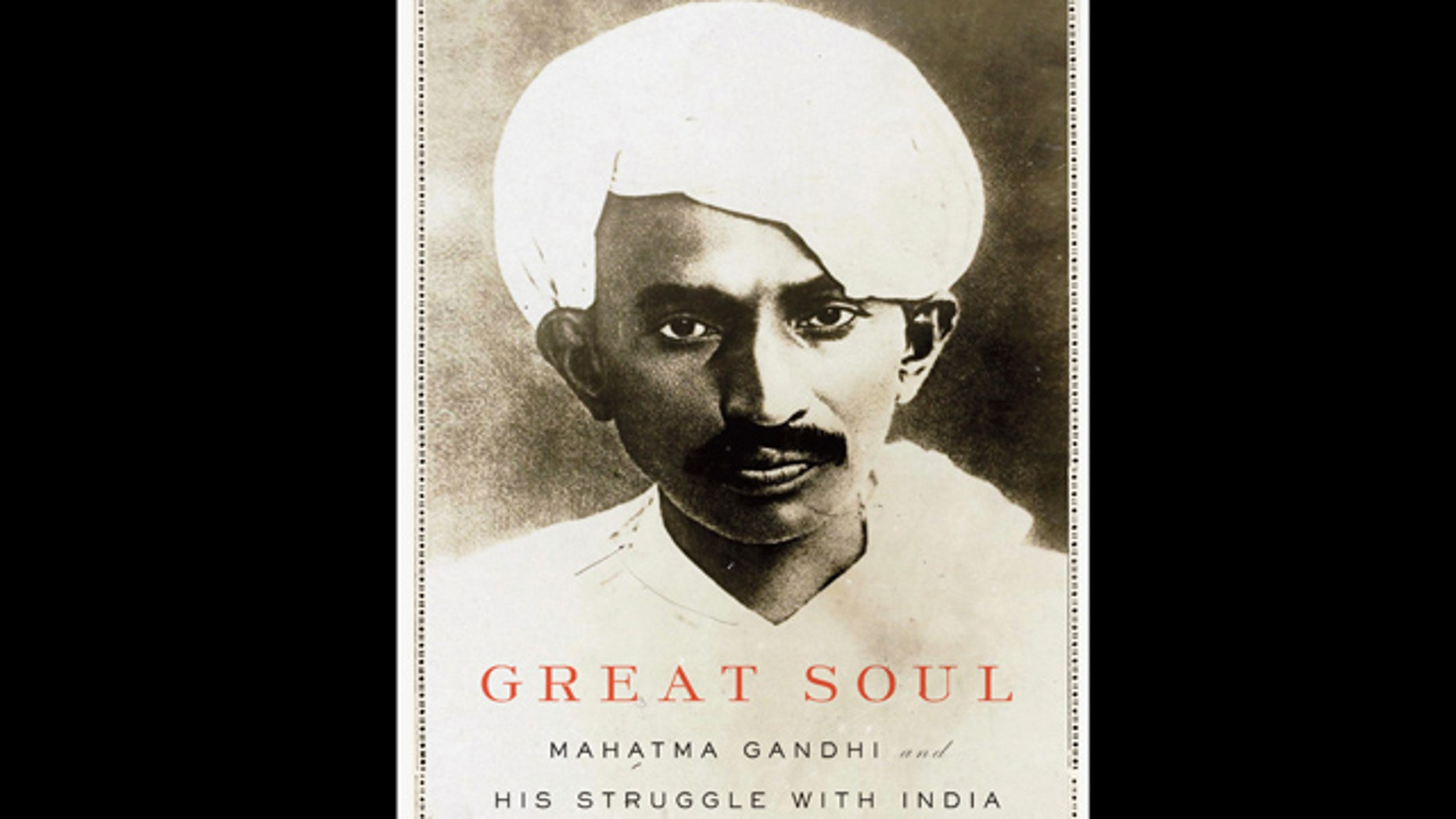 """In this book cover image released by Knopf, """"Great Soul: Mahatma Gandhi and His Struggle With India,"""" by Joseph Lelyveld, is shown."""