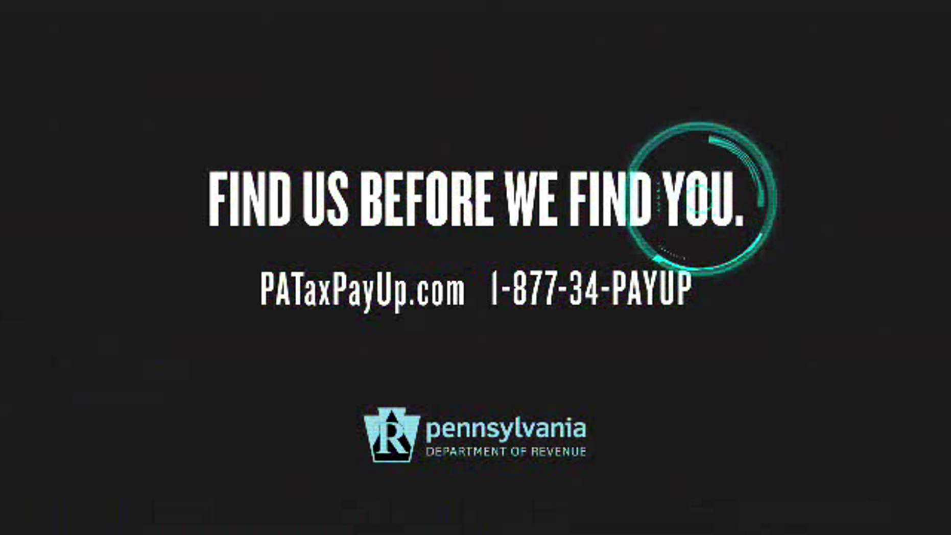 An image from the 30-second advertisement Pennsylvania's Department of Revenue is using to urge residents to pay back taxes.