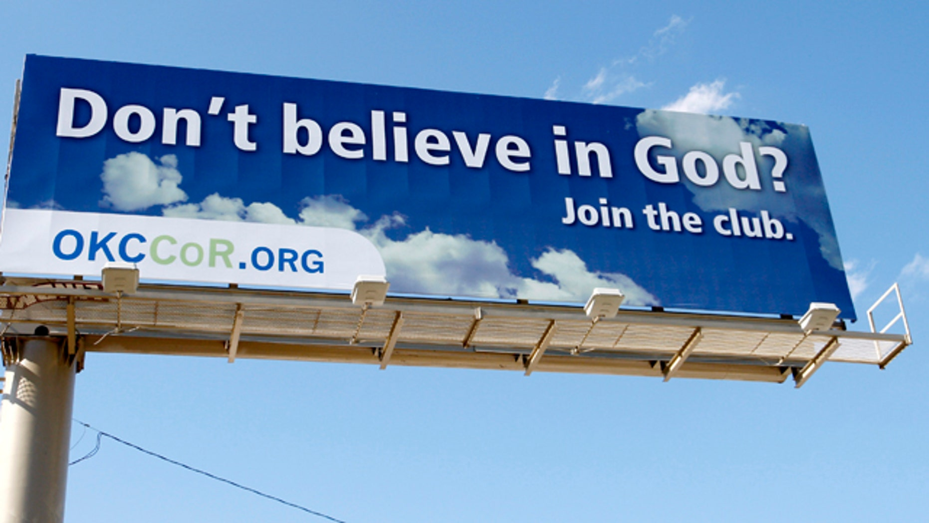 "Sept. 9: A billboard erected by atheists in Oklahoma City reads ""Don't believe in God? Join the club."""