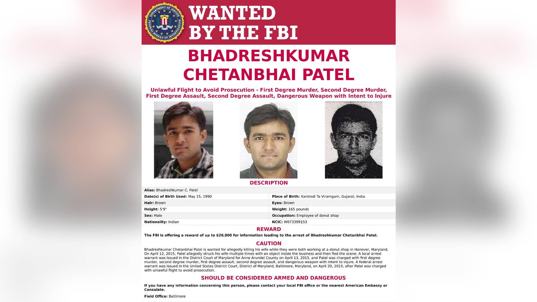 "This poster released by the FBI shows Bhadreshkumar Patel. The FBI announced Tuesday, April 18, 2017, that it's adding Patel to its list of ""Ten Most Wanted Fugitives"" and offering a reward of up to $100,000 for information leading to his arrest. He's charged with murder in the 2015 slaying of Palak Patel in a back room of the shop in Hanover, Md. He was last seen in New Jersey, taking a hotel shuttle to Newark Penn Station. (FBI via AP)"