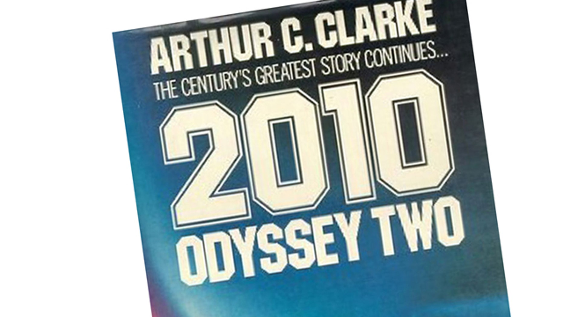 The Future is Now: Science fiction visionary Arthur C. Clarke painted an iconic view of the future in his book '2010: Odyssey Two' and other works. But reality has a long way to go to catch up.