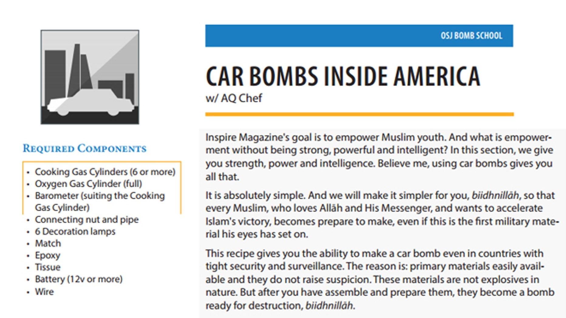 The spring 2014 edition of Inspire magazine, seen above, urges jihadists to target specific U.S. locations using car bombs. Detailed instructions and simple diagrams on every step are provided.