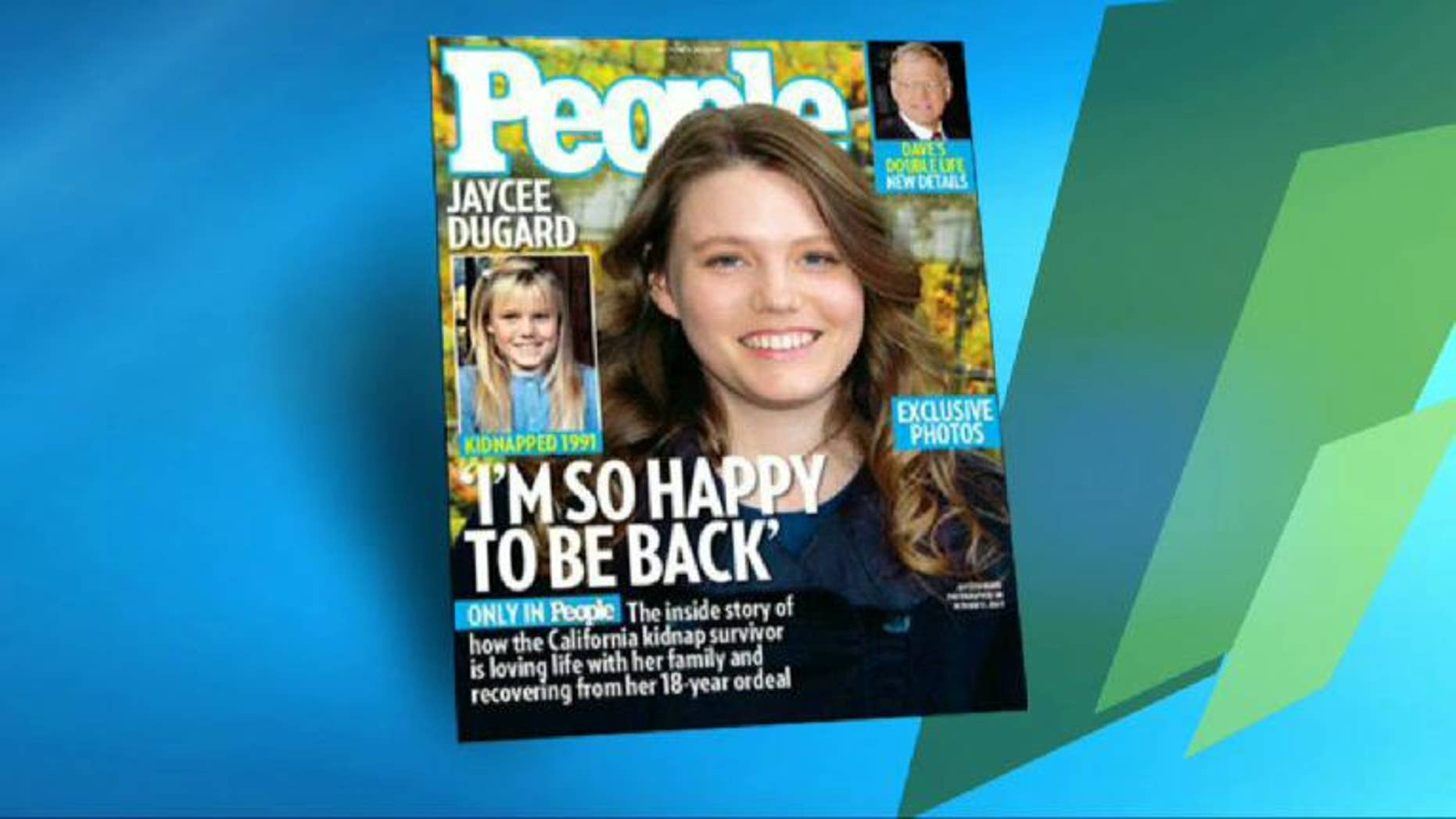 Jaycee Dugard, 31, seen here on the cover of People Magazine, was snatched from a South Lake Tahoe street in 1991 when she was 11 years old.