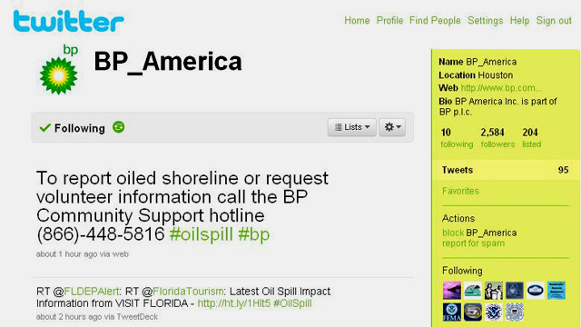 BP's Twitter feed, where the company has been distributing the most up to date information about the oil spill in the Gulf of Mexico.