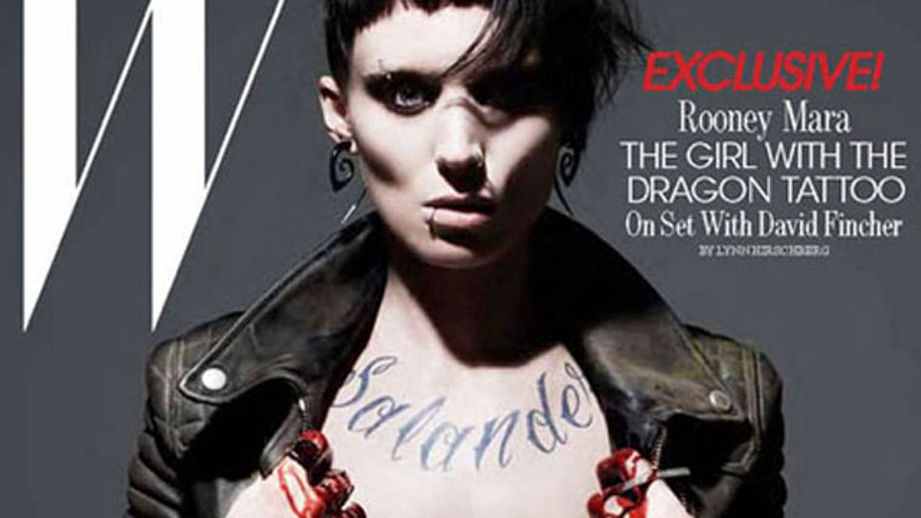 Rooney Mara as Lisbeth Salander. The actress will portray the character in the David Fincher film adaptation.