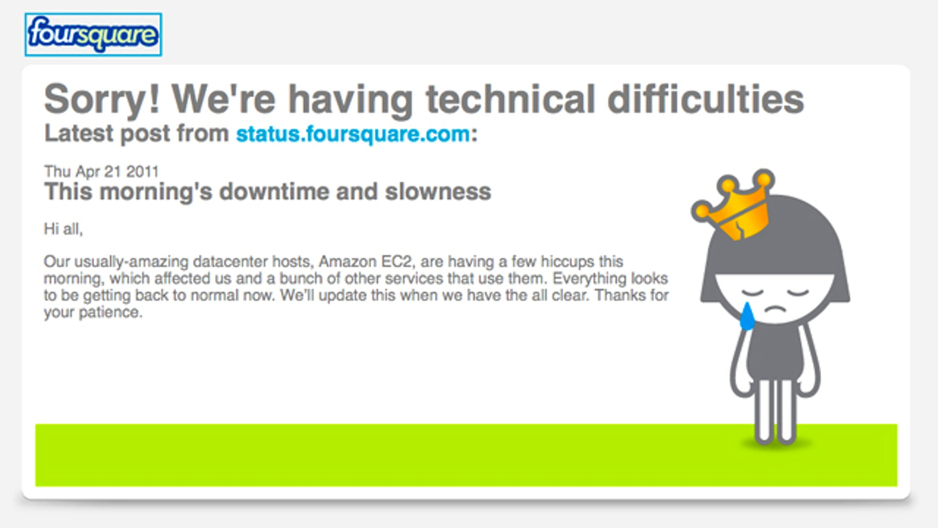 In this screen shot of the fousquare.com website, an apology for technical difficulties is displayed. Dozens of major websites including Foursquare, Reddit and others crashed or suffered severe slowdowns after technical problems troubled their hosting company, Amazon.com.