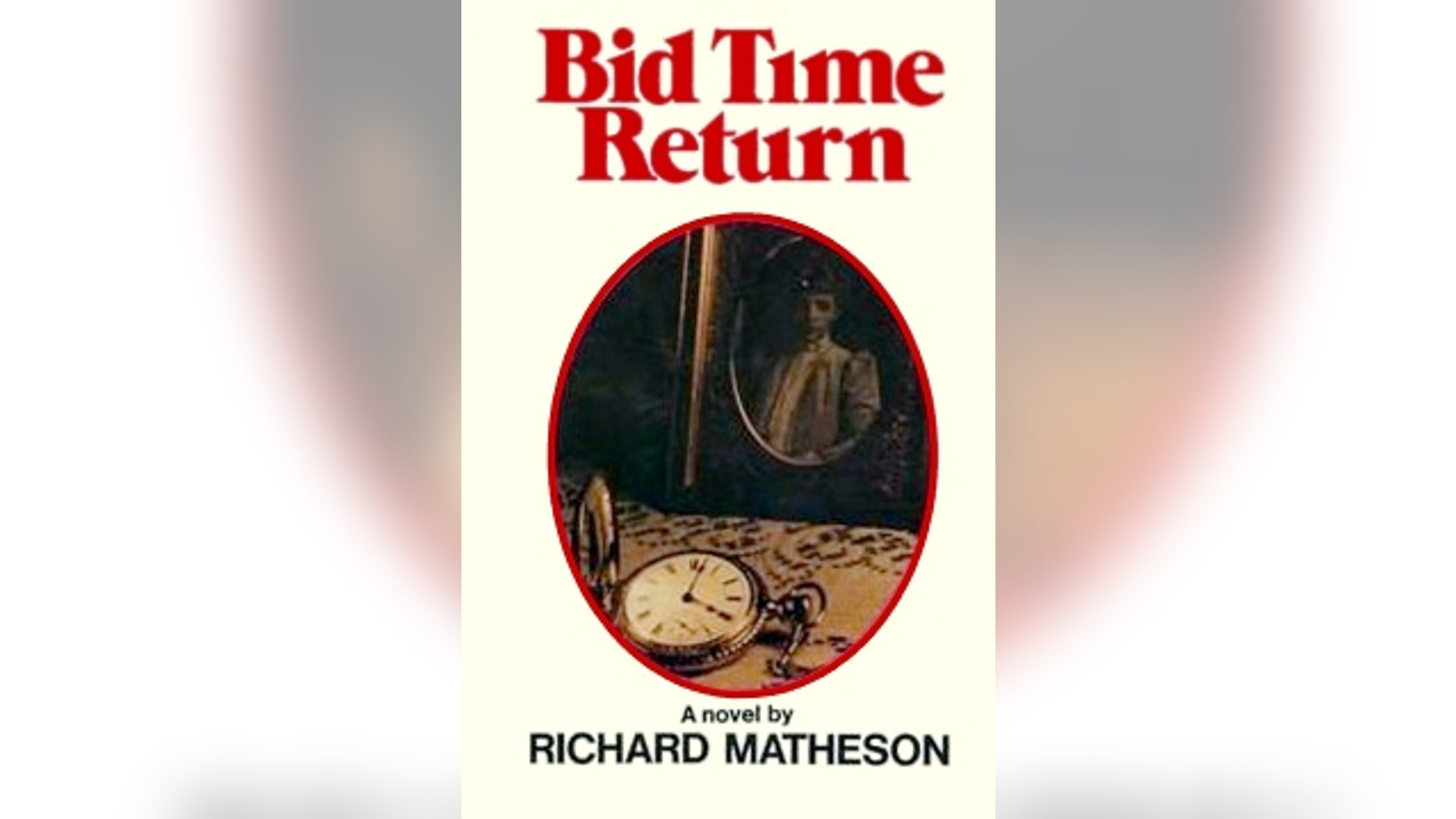 "First edition cover of ""Bid Time Return."""