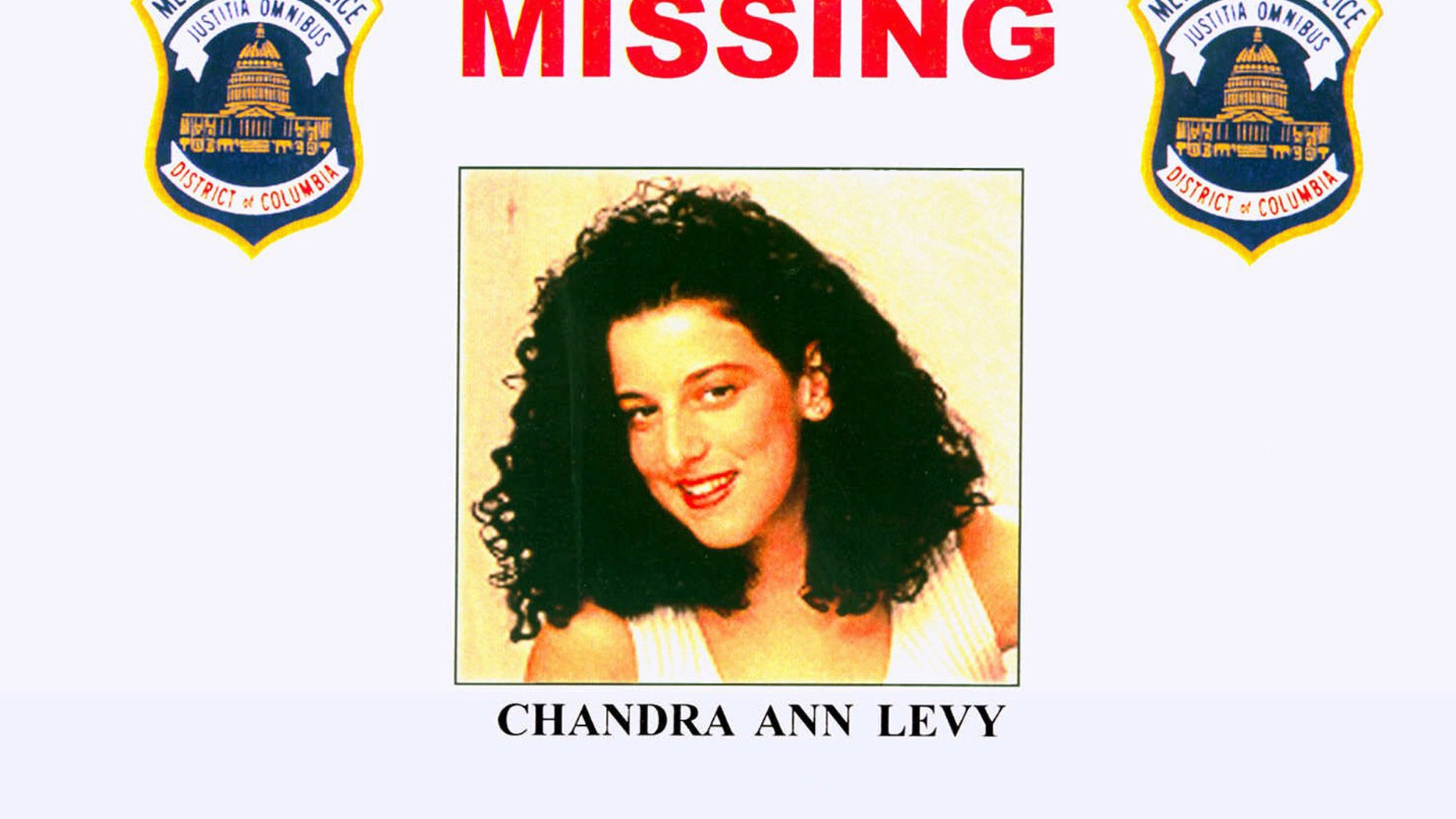 FILE - This 2001 file photo provided by the Washington Police Department shows the missing poster of Chandra Ann Levy, of Modesto, Calif. A judge promised more openness Tuesday after months of closed post-trial proceedings in the case of murdered Washington intern Chandra Levy, disclosing for the first time the reason a key prosecution witness could be discredited (AP Photo/Washington Police Department, File)