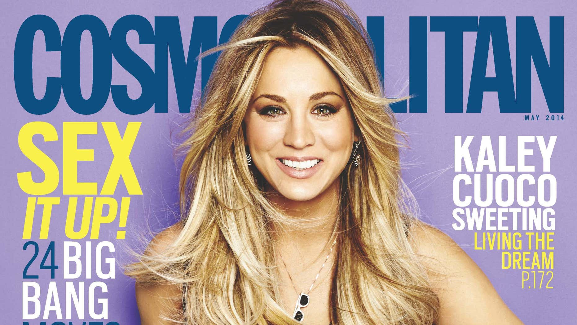 Kaley Cuoco-Sweeting appears on the May cover of Cosmopolitan, on newsstands nationwide April 8, 2014.