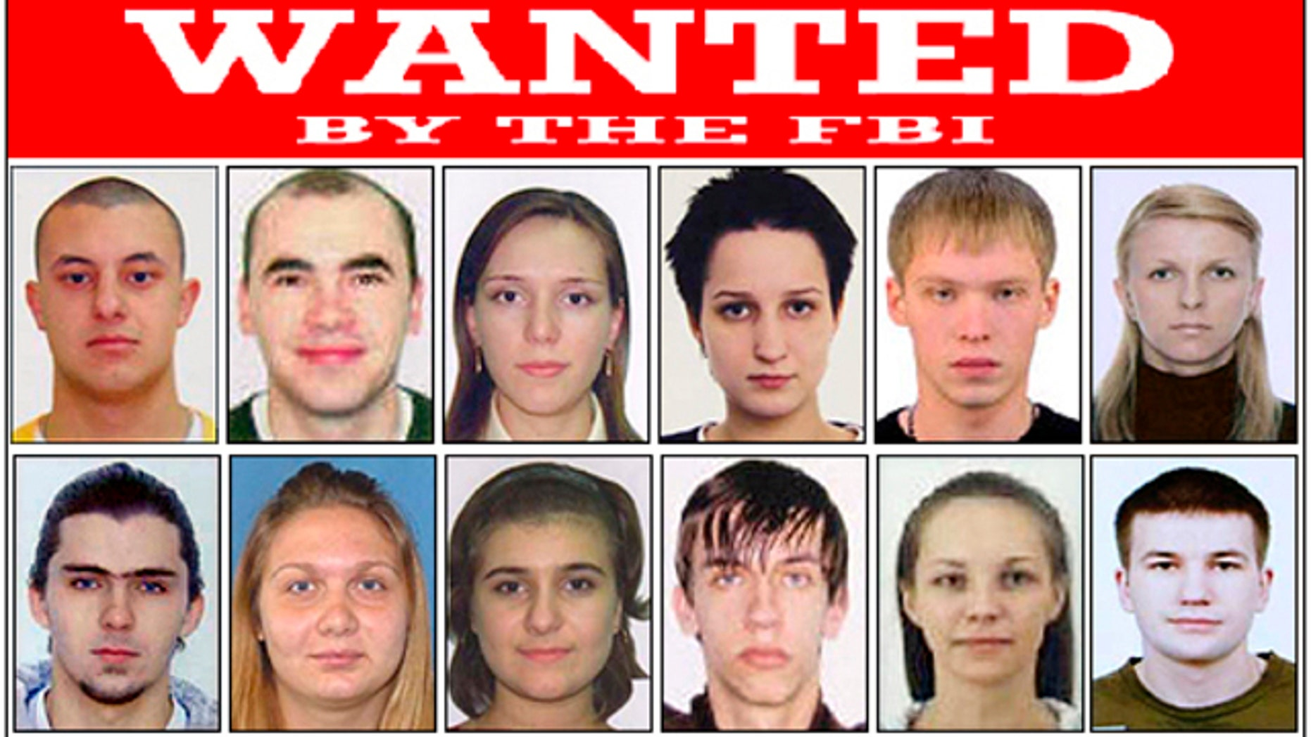 """This poster released by the FBI shows photos of individuals wanted by the FBI and shows Eastern European Cyber Criminals, wanted on a variety of federal charges stemming from criminal activities including money laundering, bank fraud, passport fraud, and identity theft in New York. Complaints were issued by the United States District Court, Southern District of New York, in September of 2010. The court records of Operation Trident Breach reveal a surprise: For all the high-tech tools and tactics employed in these computer crimes, platoons of low-level human foot soldiers, known as """"money mules,"""" are the indispensable cogs in the cybercriminals' money machine."""