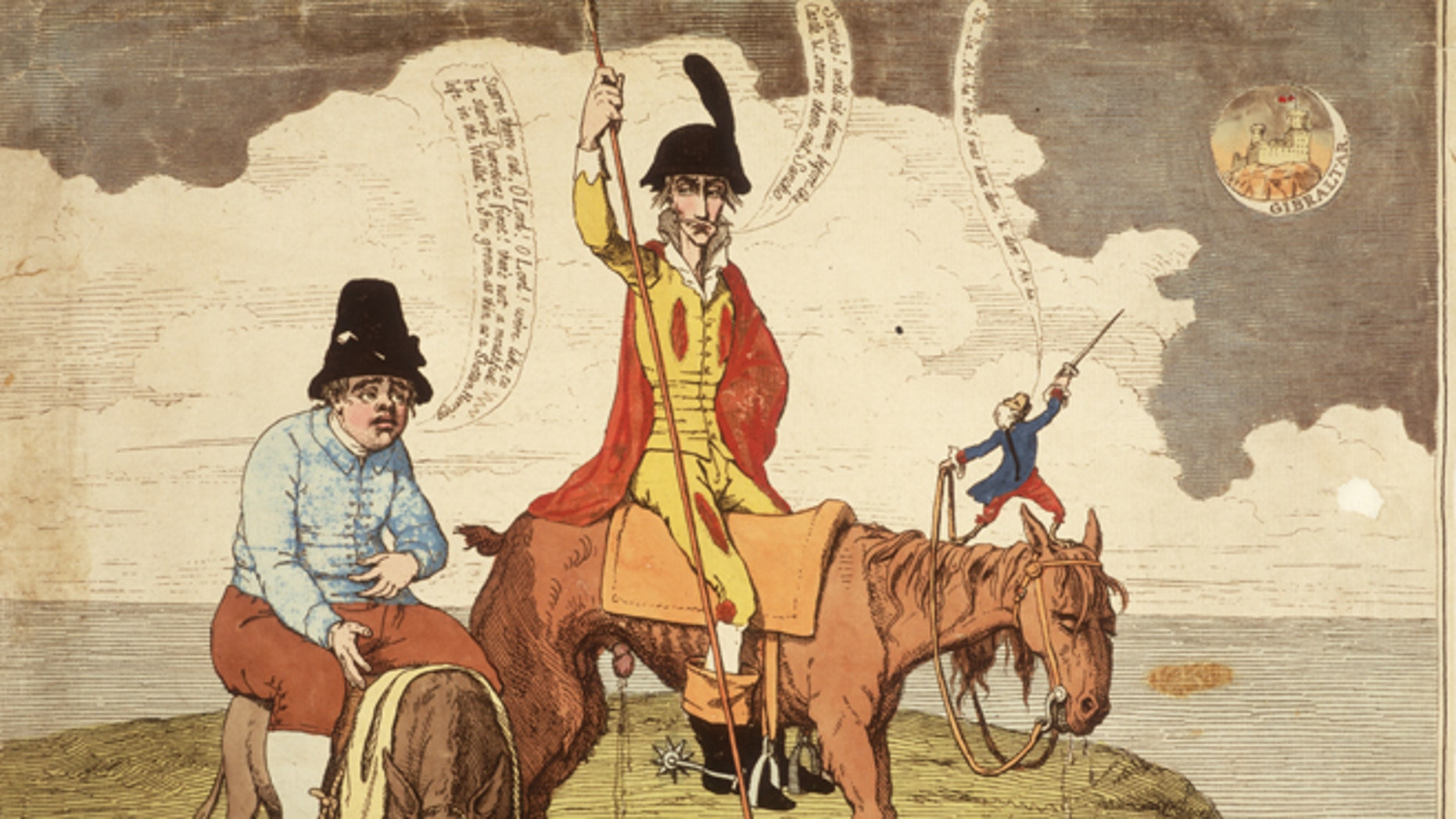 circa 1782:  'The Castle in the Moon - a new adventure, not mentioned by Cervantes'. Fictional Spanish knight Don Quixote and his companion Sancho Panza besiege the 'castle in the moon' of Gibraltar, occupied by the British. 'Sancho! We'll sit down before the castle, & starve them out, Sancho.' proposes the hero, to which Panza replies 'Starve them out, o Lord! O Lord! We're like to be starv'd ourselves first! There's not a mouthful left in the wallet, & I'm grown as thin as a Shotten herring.' Meanwhile a French monkey stands on the neck of the horse, making bold gestures with his sword.  (Photo by Hulton Archive/Getty Images)