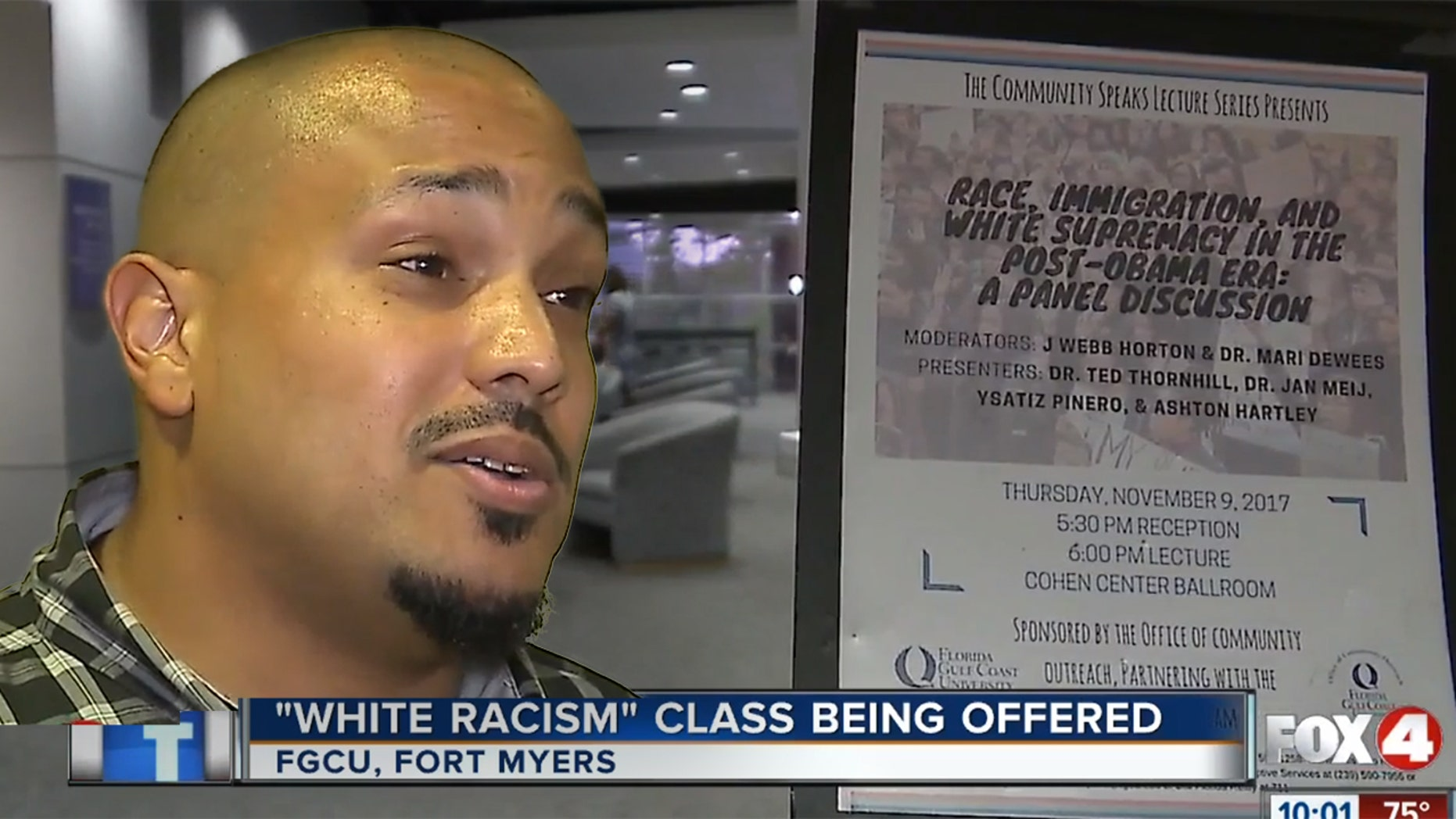 "Sociology professor Dr. Ted Thornhill is teaching a ""White Racism"" class at Florida Gulf Coast University."