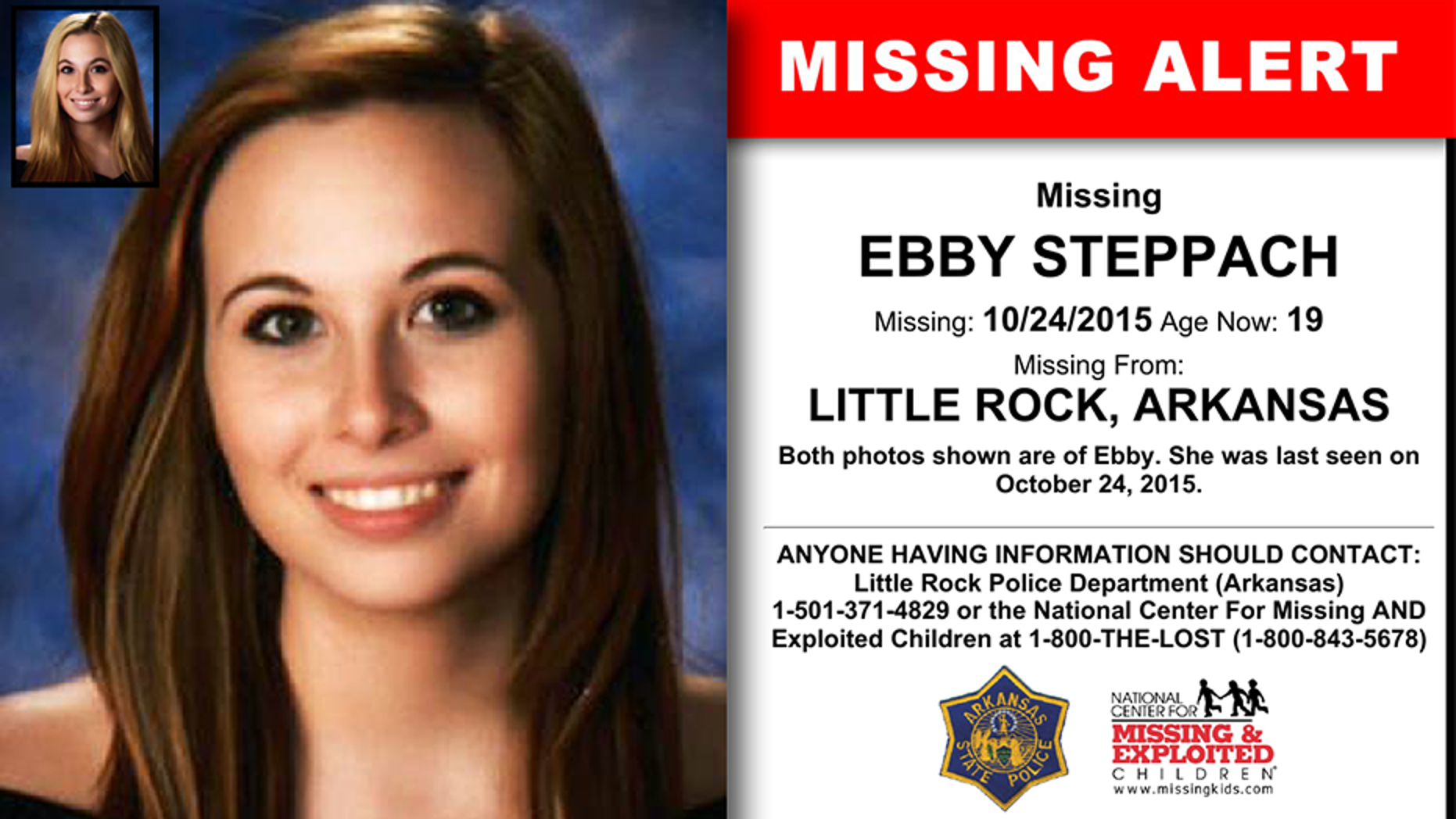 Human remains discovered in an Arkansas park this week were positively identified as those of Ebby Steppach, a teen who went missing in the Little Rock area in 2015.