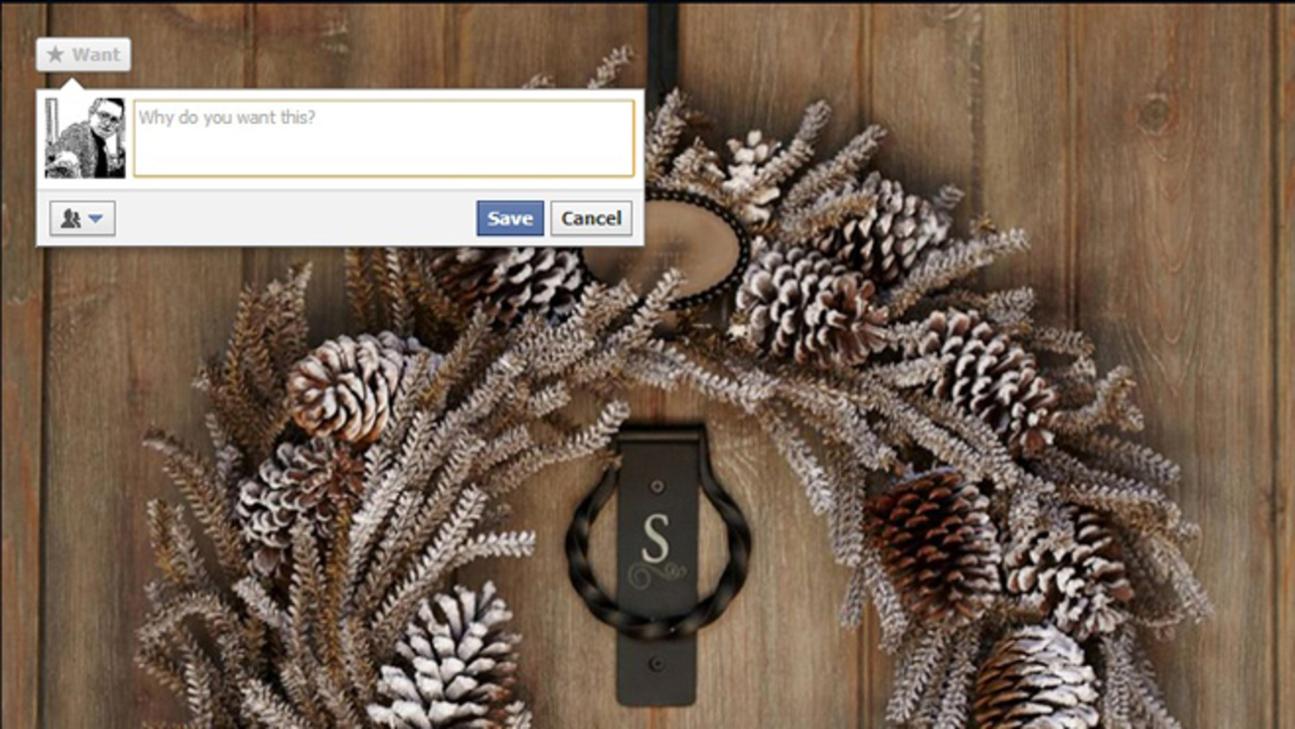 """A new button will soon turn up on the Facebook sites of some stores: a """"want"""" button, that will let people select goods they hope to purchase or find interesting."""