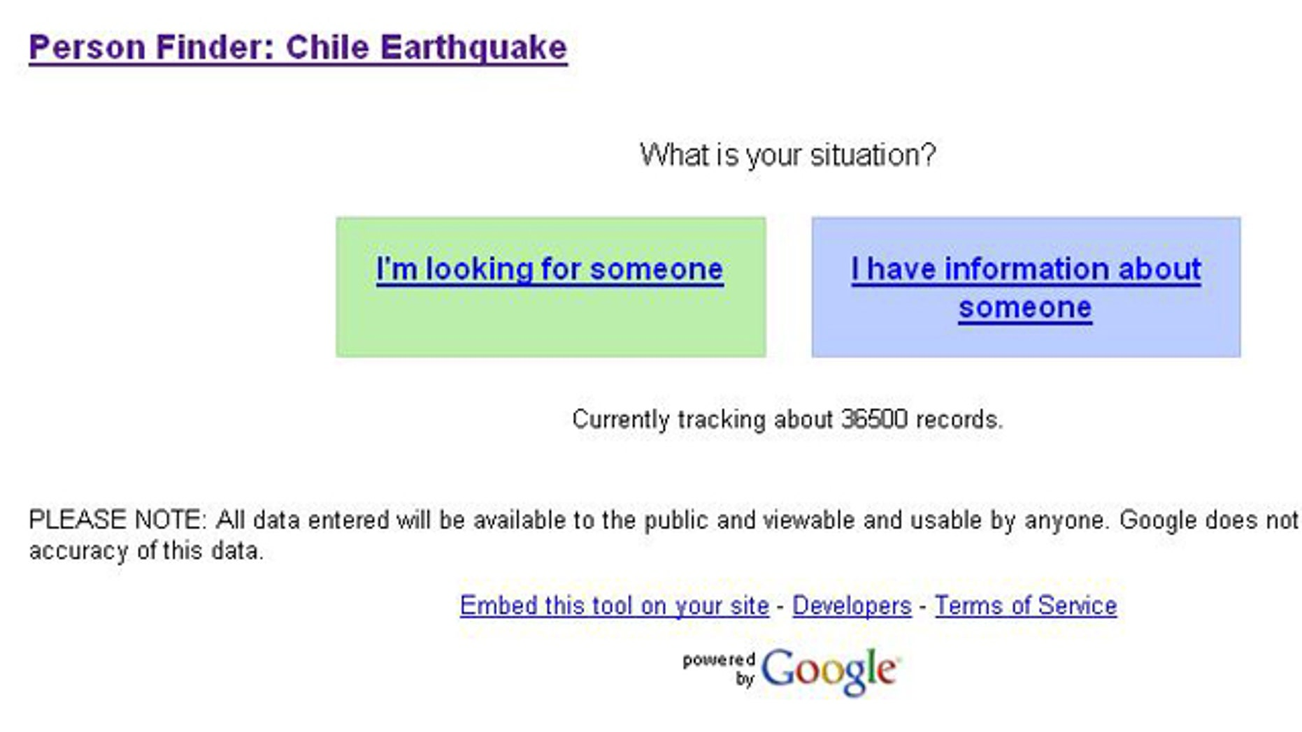 "Google's :Person Finder"" application (Chilepersonfinder.appspot.com) gives the choice between ""I'm looking for someone"" and ""I have information about someone."""