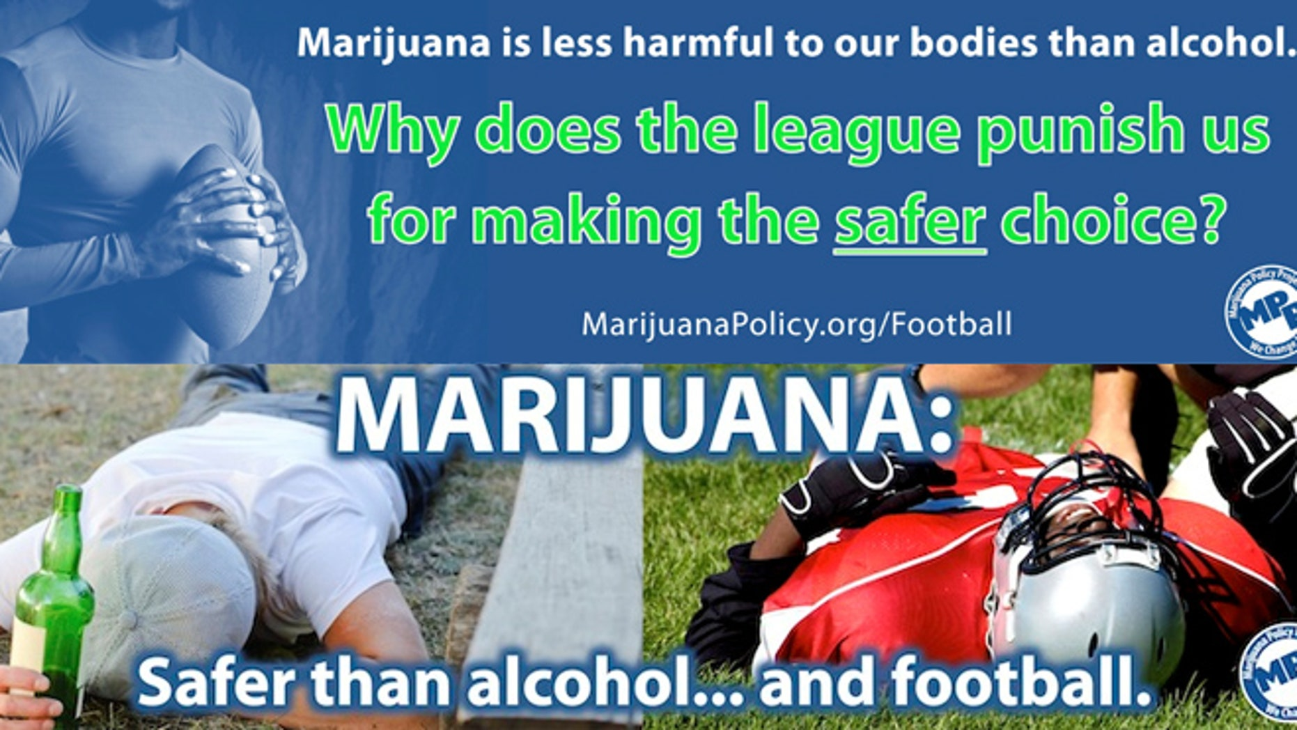 The Marijuana Policy Project sees this year's Super Bowl as a chance to get the NFL to update its policy regarding the drug's use.