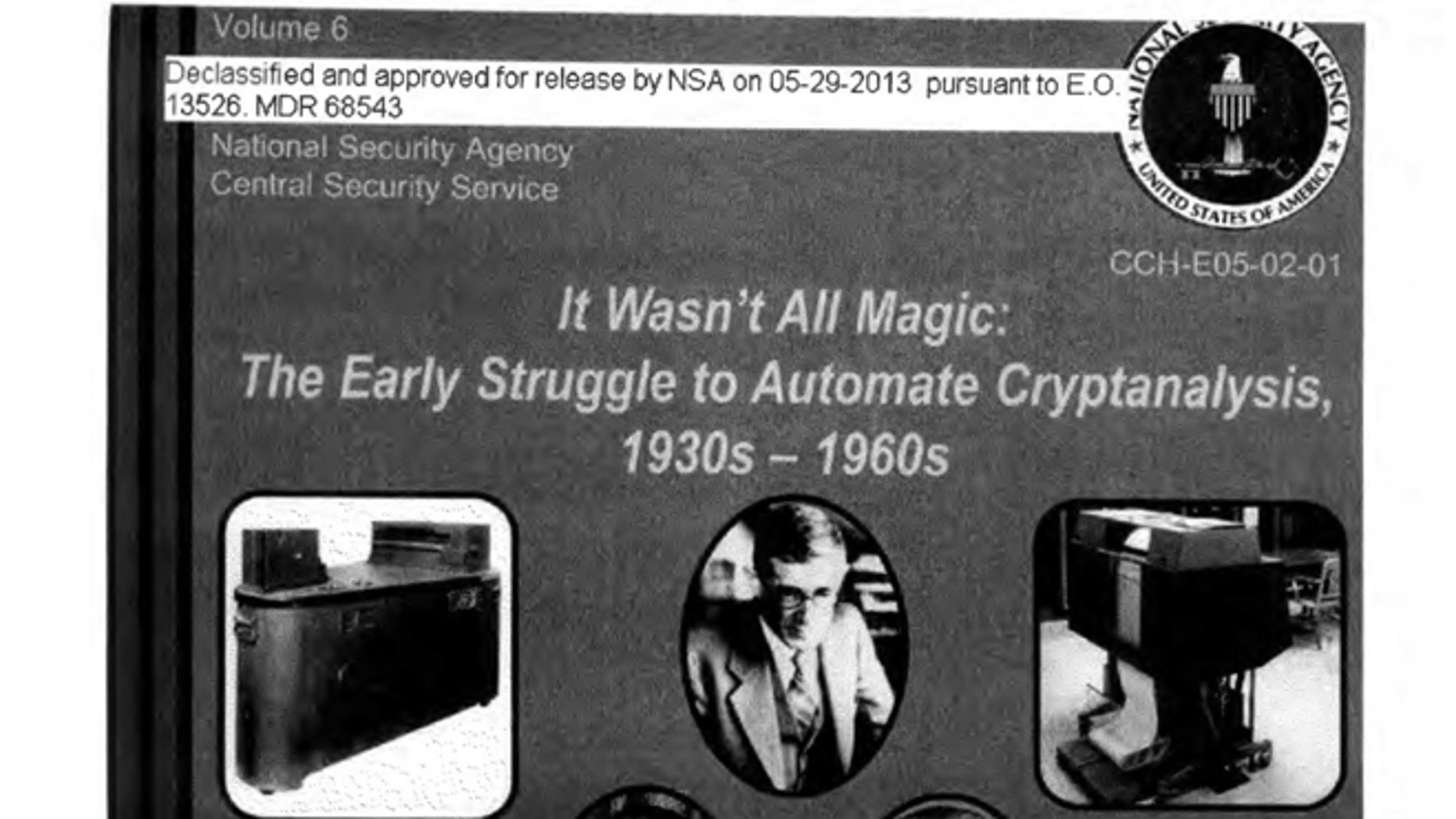 The cover for a recently declassified NSA report detailing the spy agency's pioneering work in the early computer industry.