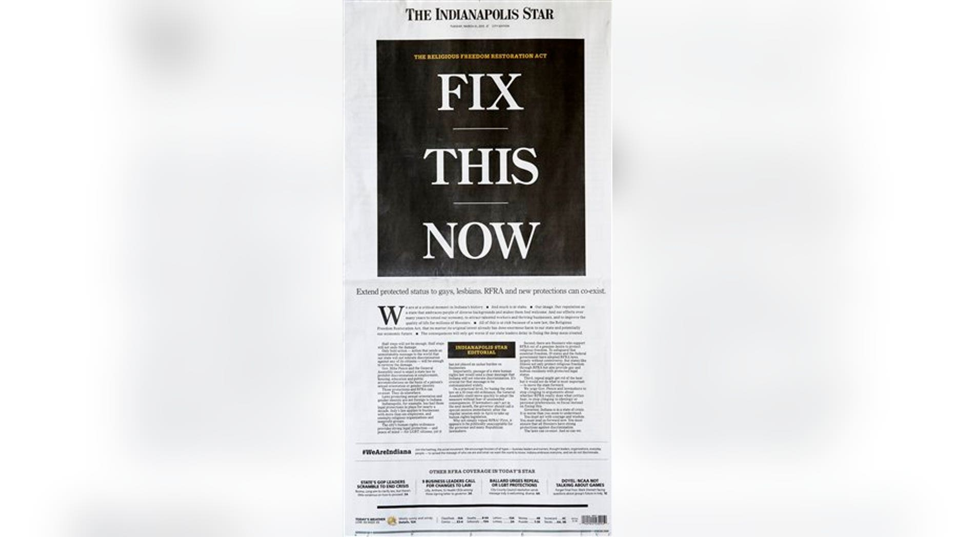 This photo shows the front page of The Indianapolis Star on Tuesday, March 31, 2015. The newspaper is urging Indiana lawmakers in a front-page editorial to respond to widespread criticism of a new religious objections law by protecting the rights of gays and lesbians. (AP Photo/The Indianapolis Star)
