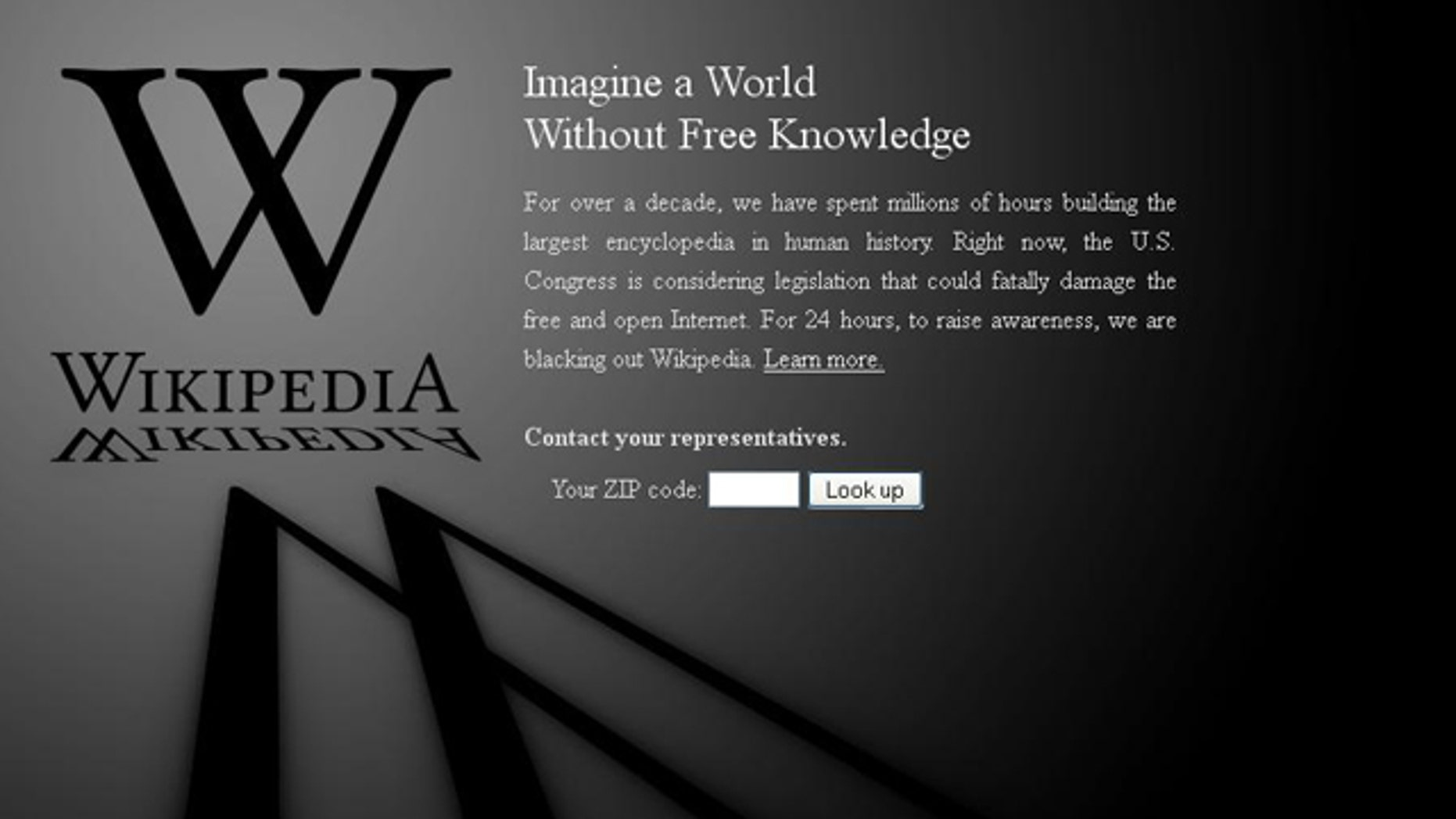 """Jan. 18, 2012: Online encyclopedia Wikipedia has begun a 24-hour """"blackout,"""" a dramatic response to proposed legislation that many top websites claim will reshape the web."""