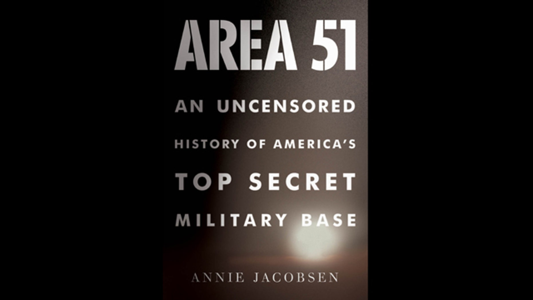 """An inside look at the history of America's top secret military base, the nonfiction book """"Area 51"""" includes 74 first-hand eyewitnesses linked to the secret base."""