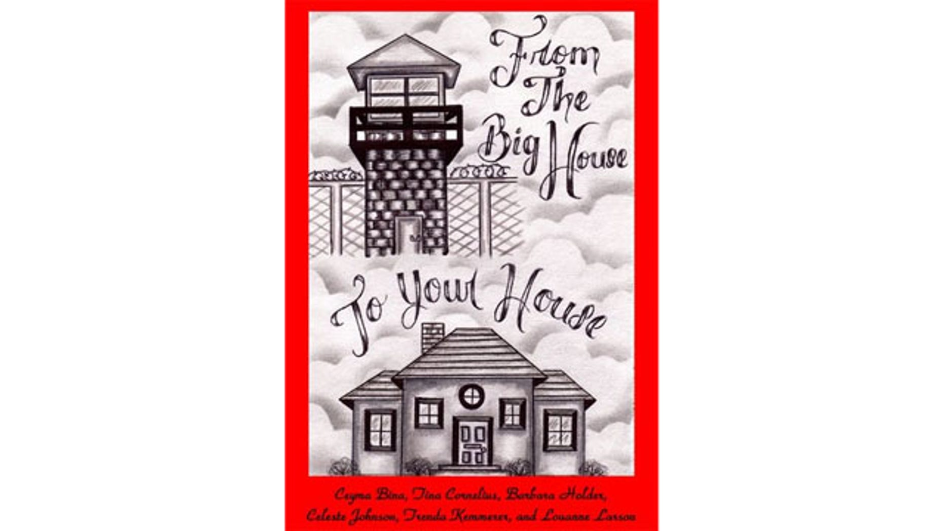 """Cover of """"From the Big House to Your House,"""" a collection of 200 recipes by six Texas prison inmates."""