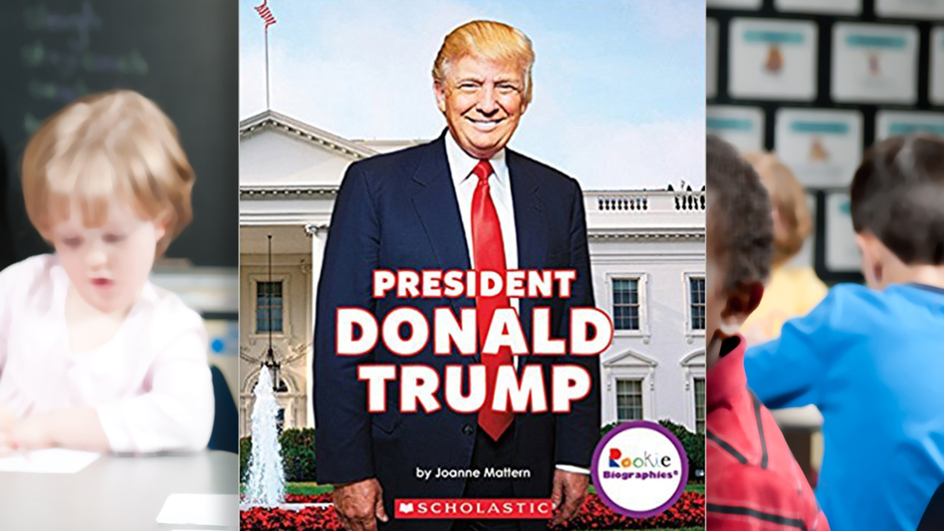 """Liberals are launching a campaign to recall Scholastic's children's book, """"President Donald Trump"""" from their store for being """"dangerous"""" and omitting negative information about the commander-in-chief."""