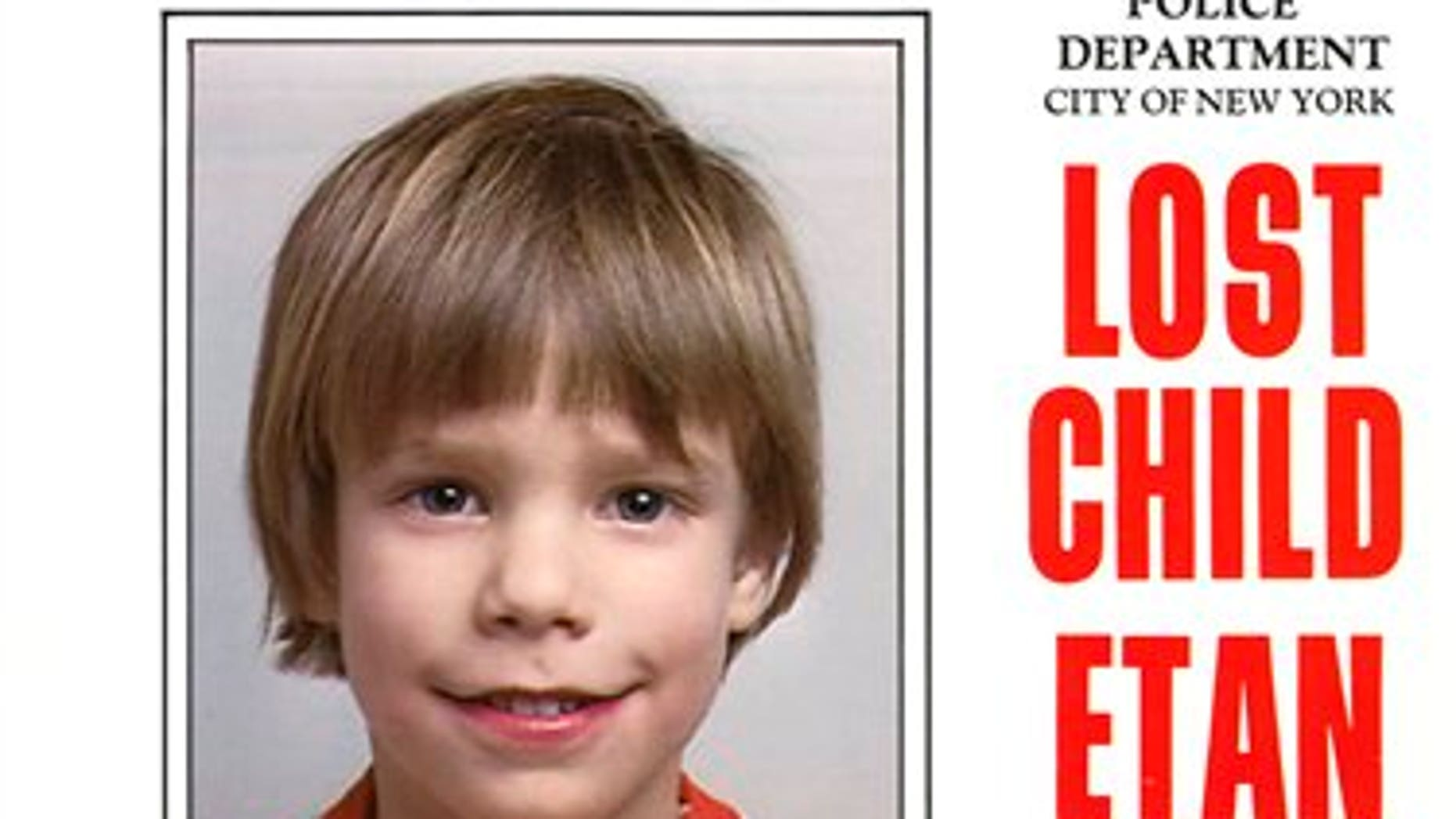 This undated file image provided Friday, May 28, 2010 by Stanley K. Patz shows a flyer distributed by the New York Police Department of Patz's son Etan who vanished in New York on May 25, 1979.