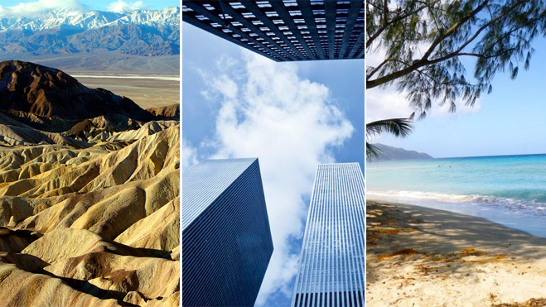 Death Valley, New York City and St. Croix are some of the most extreme places worth visiting.