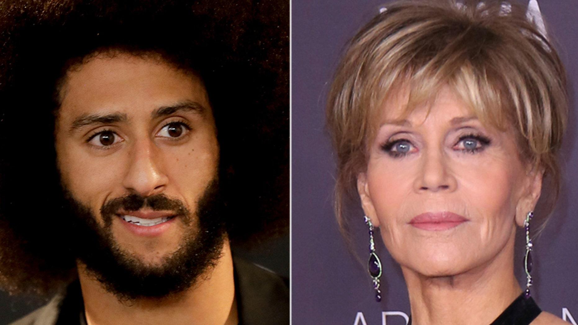 Colin Kaepernick and Jane Fonda