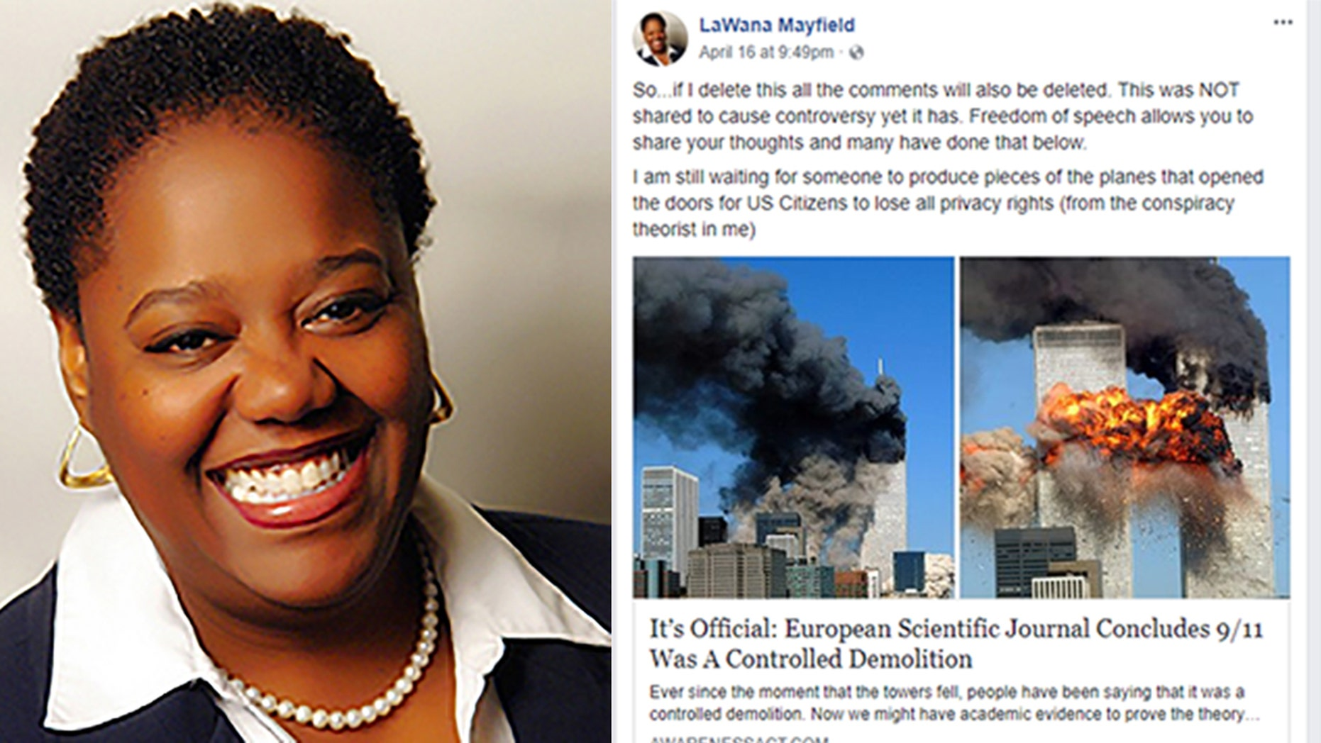 North Carolina City Council woman LaWana Mayfield sparked backlash after she posted a 9/11 conspiracy story on her Facebook page.