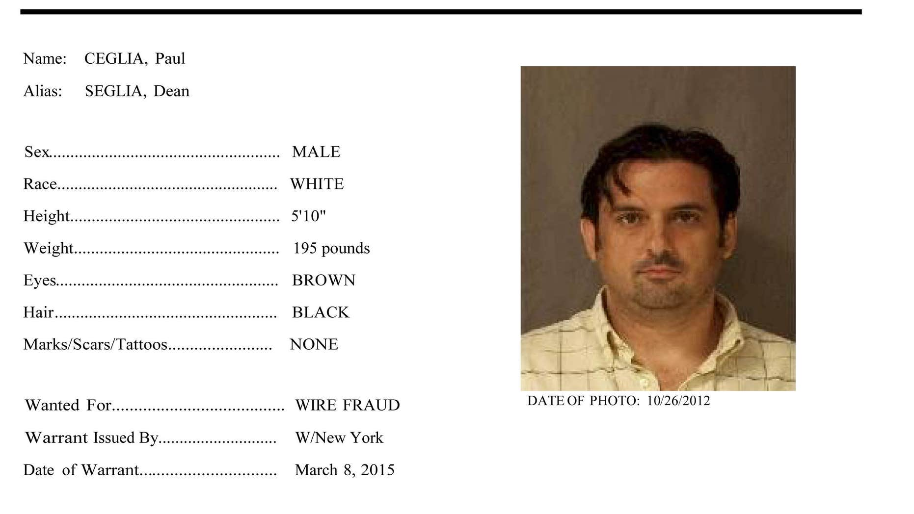 This Wanted poster provided by the U.S. Marshals Service shows Paul Ceglia.
