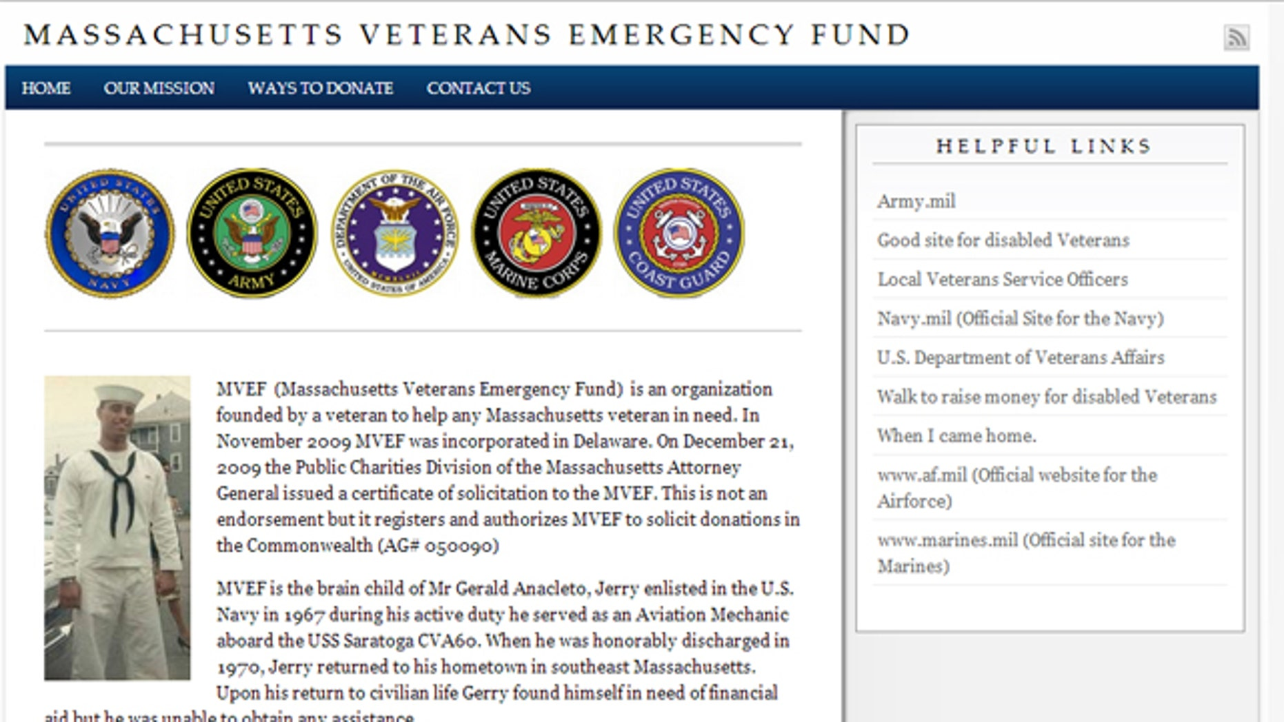 The Massachusetts Veterans Emergency Fund, founded by Gerald Anacleto, received $40,257 -- a small percentage of the $151,736 in 2010 donations and the $317,461 it received in 2011, according to official public filings, WCVB.com reports.