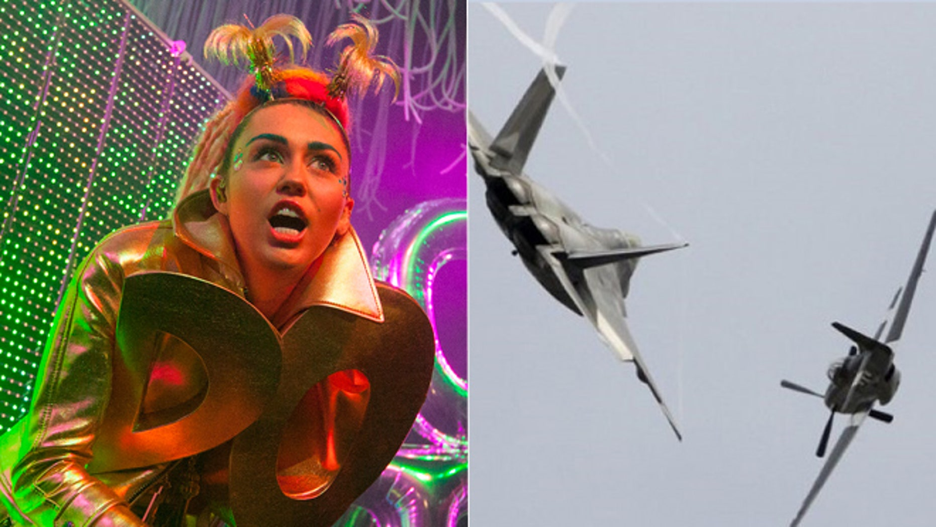 At left, Miley Cyrus; at right, a U.S. Air Force P-51 Mustang and an F-22 Raptor fighter jet.