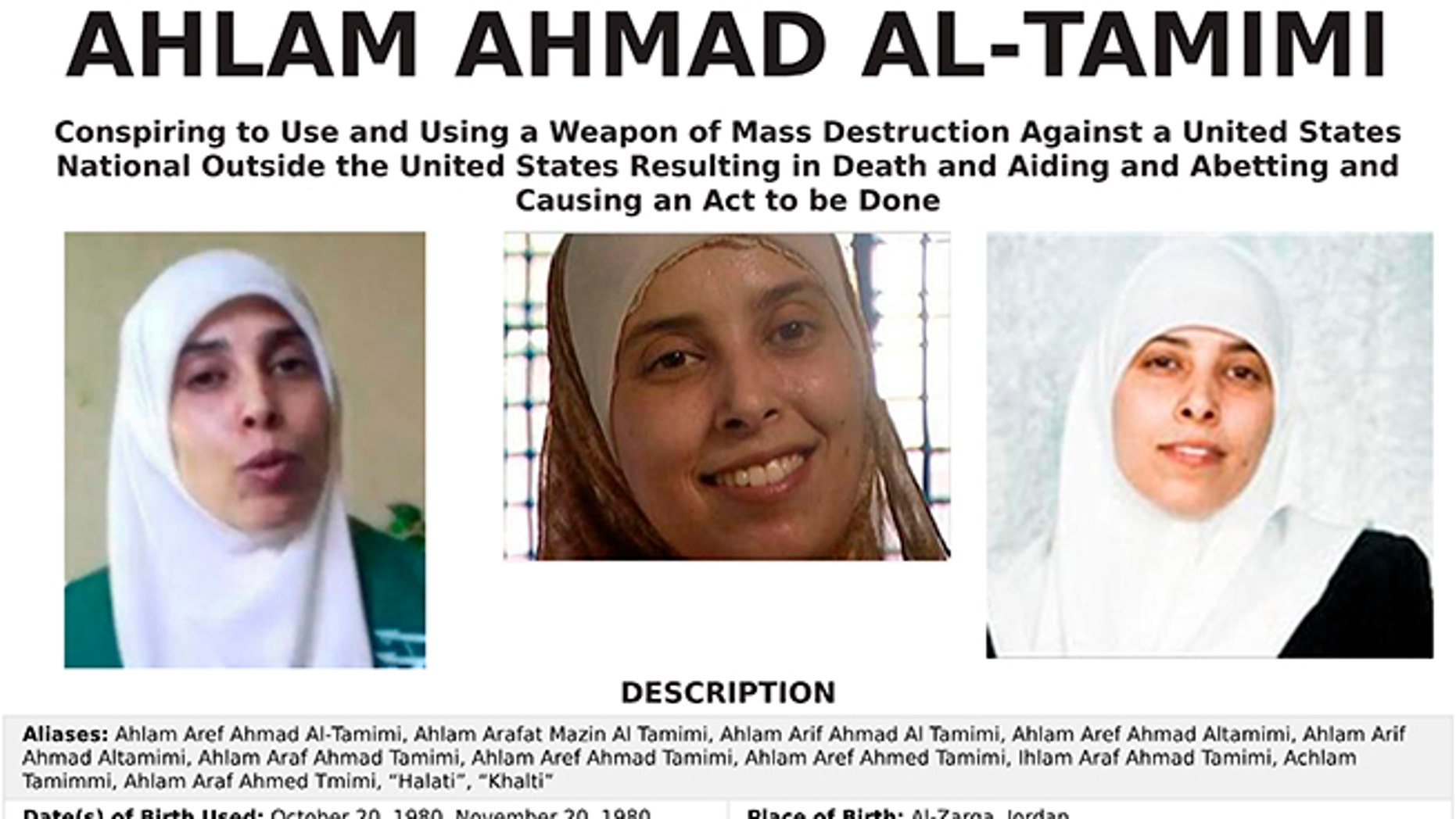 The FBI's most wanted poster for Ahlam Aref Ahmad Al-Tamimi, a Jordanian woman charged in connection with a 2001 bombing of a Jerusalem pizza restaurant that killed 15 people and injured dozens of others.