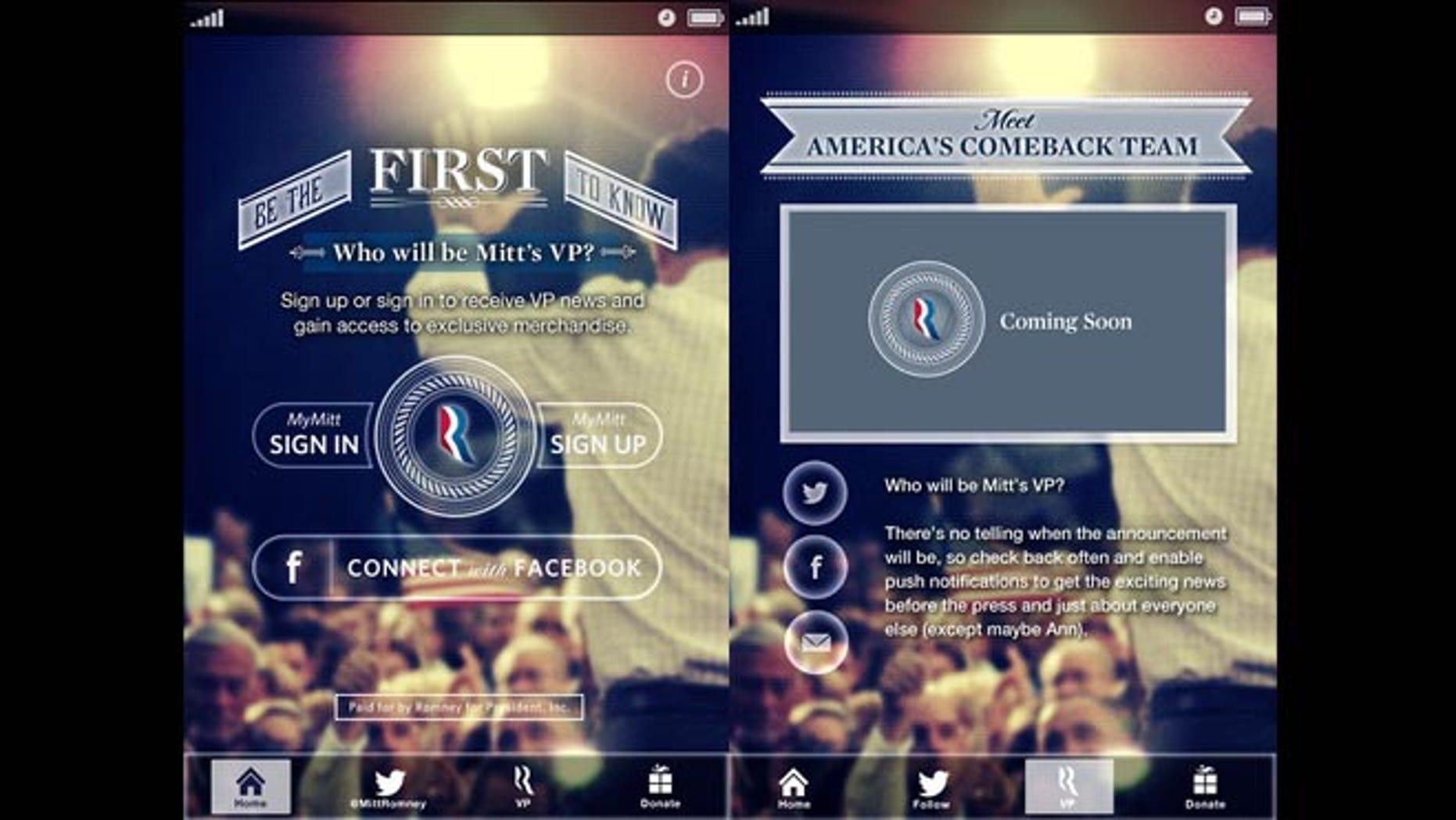 "Romney will be announcing his VP nominee through the ""Mitt's VP"" smartphone app."