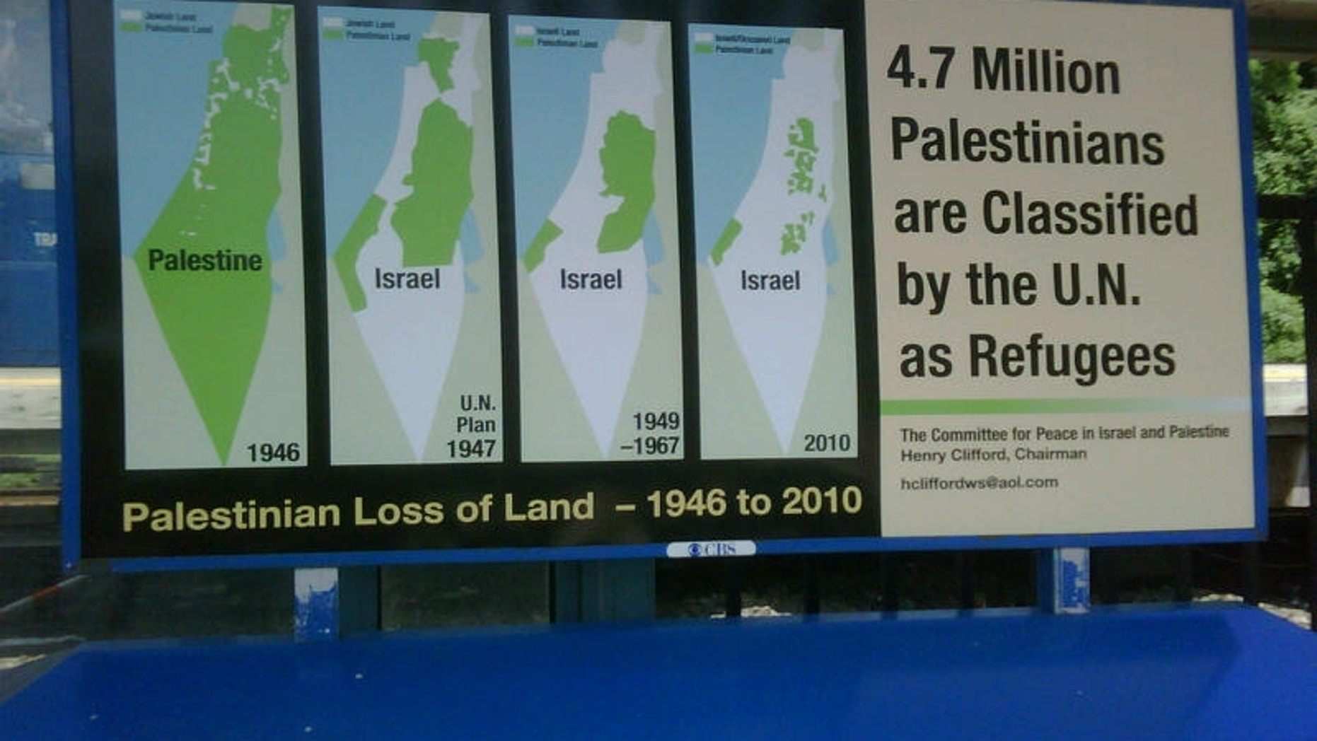 """Henry Clifford, co-chairman of The Committee for Peace in Israel and Palestine, told FoxNews.com he paid $25,000 to display posters at 50 Metro-North Railroad stations for 30 days. They are to """"educate and inform people"""" on the proper historical context of the region, he said."""