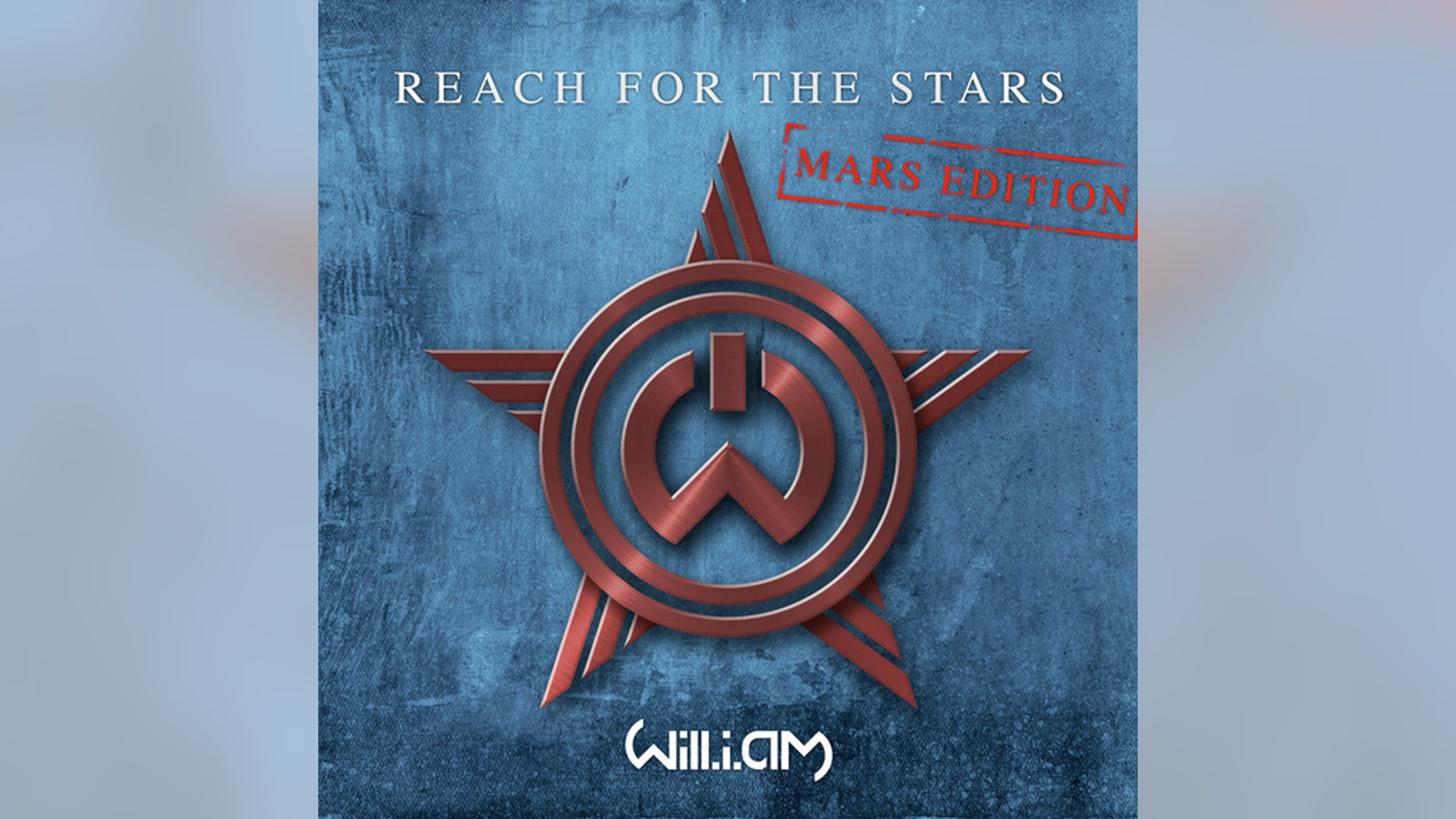 """""""Mars Edition"""" album art for will.i.am's new single """"Reach for the Stars,"""" as radioed from the Red Planet."""