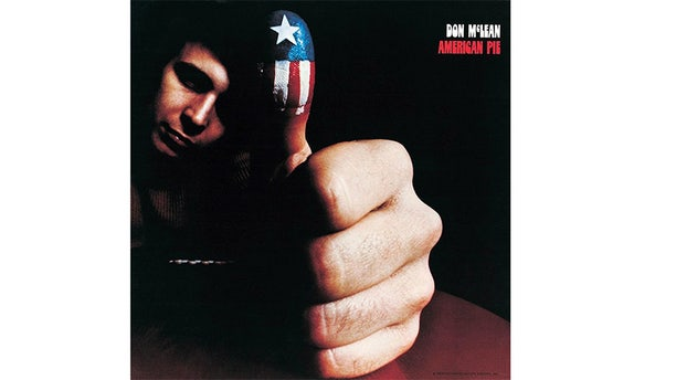 "Don McLean's most iconic hit is ""American Pie."""