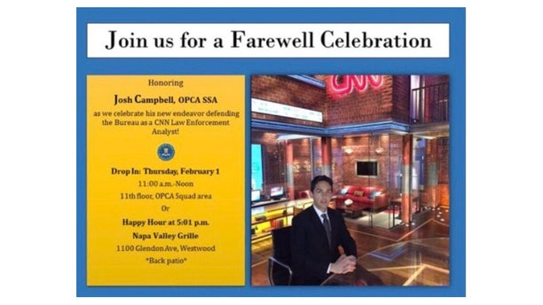 The Daily Caller obtained a flyer for Josh Campbell's farewell party that was distributed to FBI employees on Jan. 29.