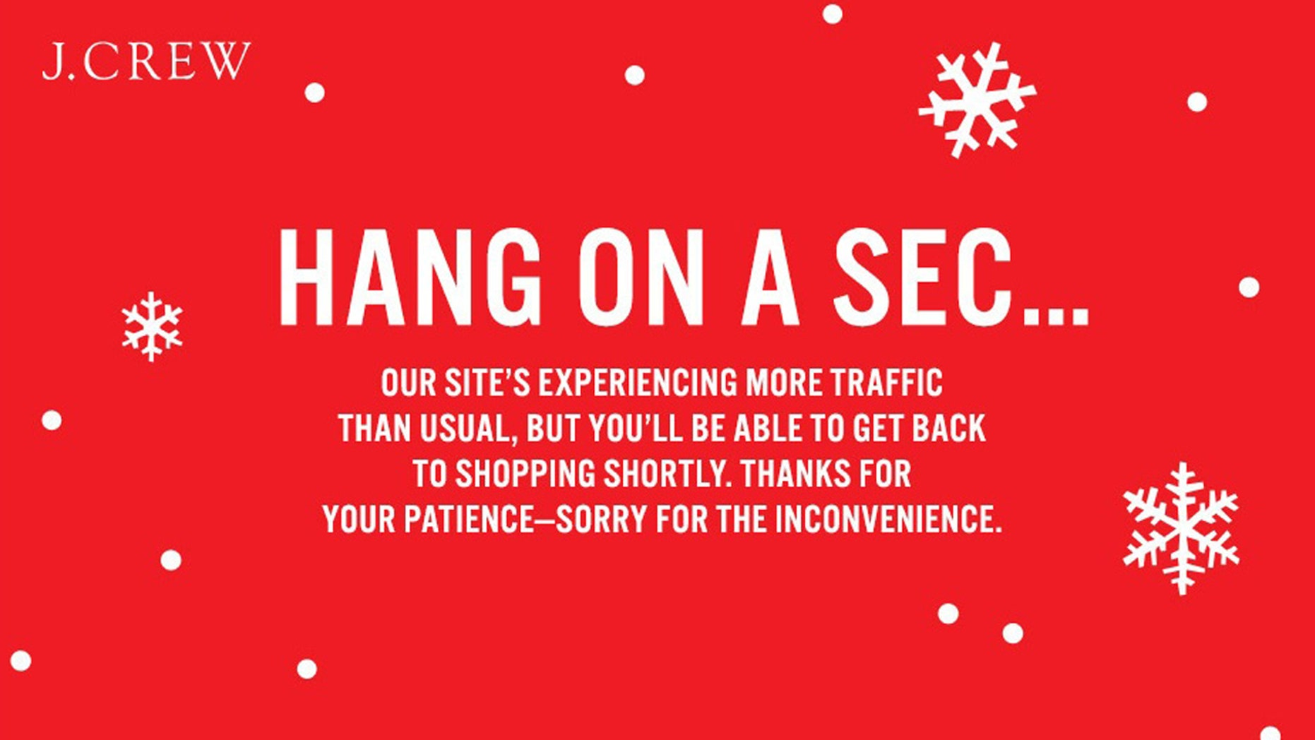 This error message was seen on J.Crew's website Friday as shoppers flocked online to save with Black Friday deals.