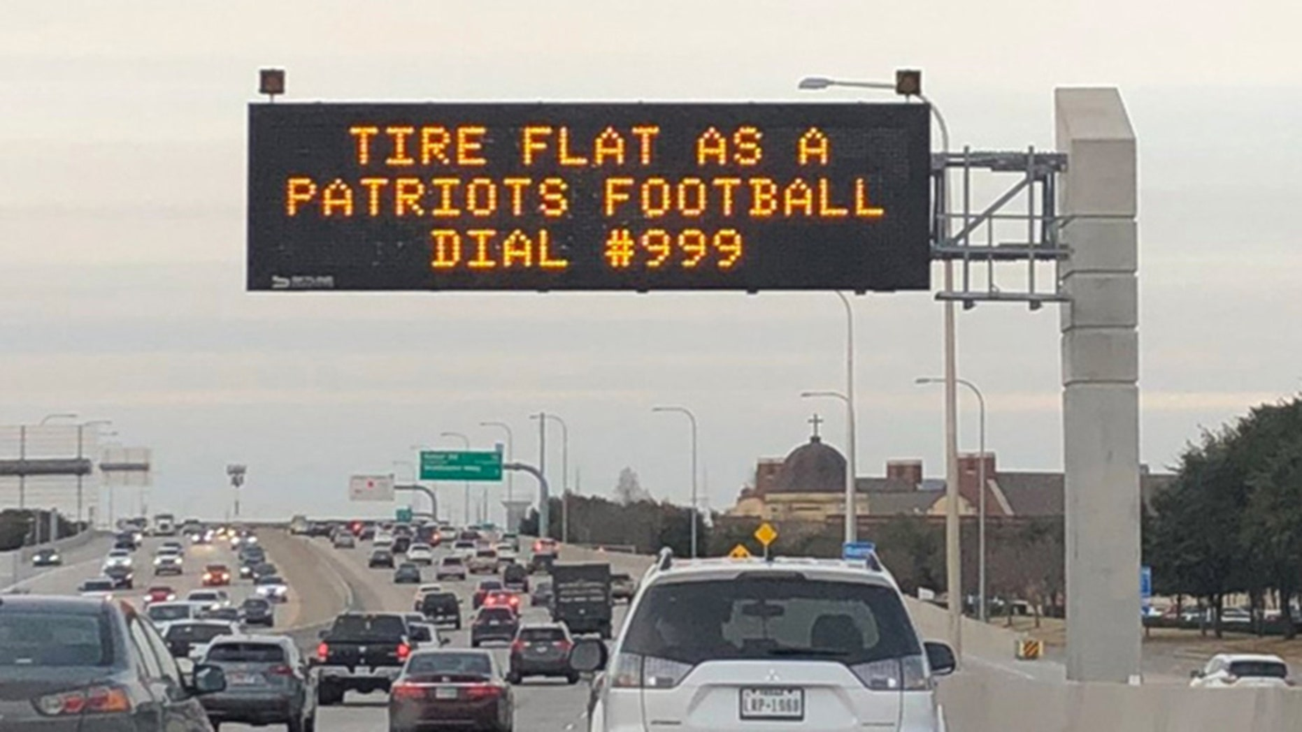 The New England Patriots were apparently the butt of a joke posted on a Texas roadway sign ahead of next week's Super Bowl.
