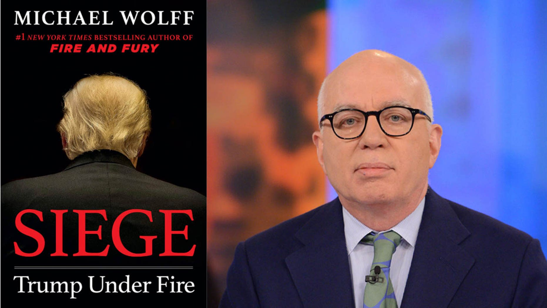 "Controversial author Michael Wolff's ""Siege: Trump Under Fire"" is already under fire itself."