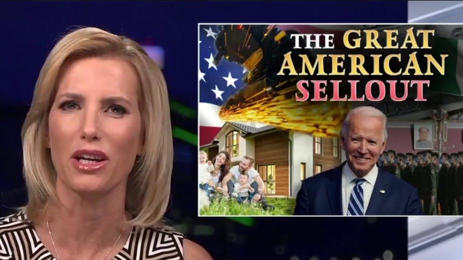 Laura Ingraham: Biden administration set to engineer 'great American sellout' of working, middle class