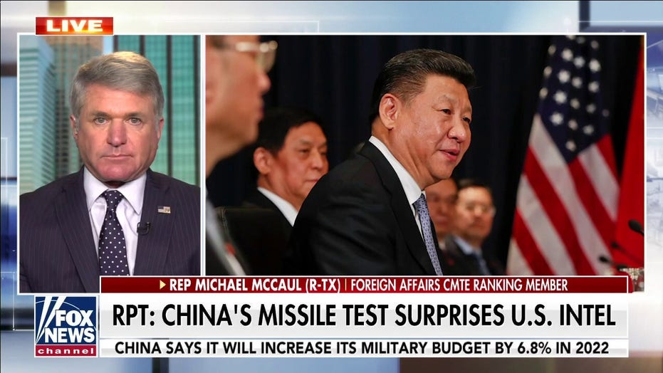 Rep. McCaul sounds alarm on China missile test: 'This is what we've been worried about'