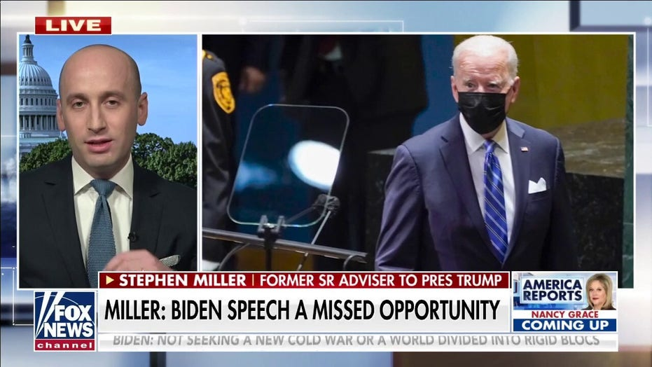 Stephen Miller: 'Astonishing' what Biden didn't say at UN on Afghanistan, foreign policy agenda