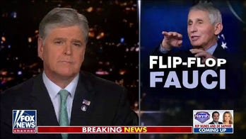 Hannity sounds off on Fauci's latest COVID mixed messaging