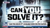 Judge Jeanine previews new Fox Nation show 'Can You Solve It,' reflects on Robert Durst case